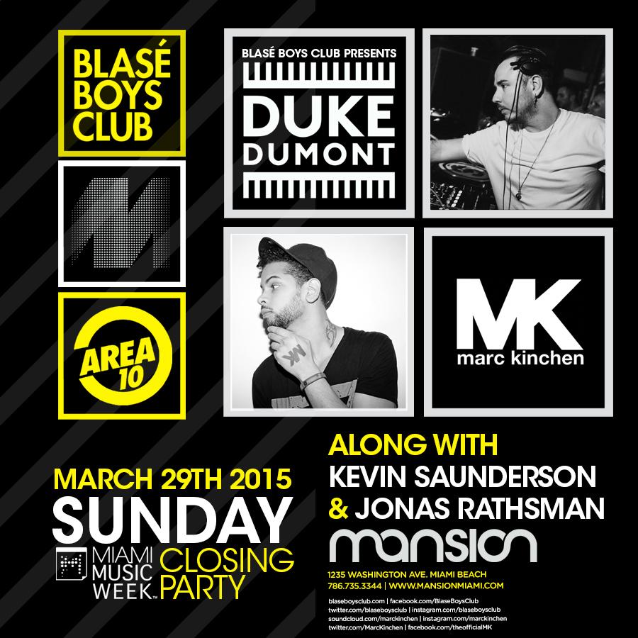 Blasé Boys Club – Mansion, Miami   Duke Dumont