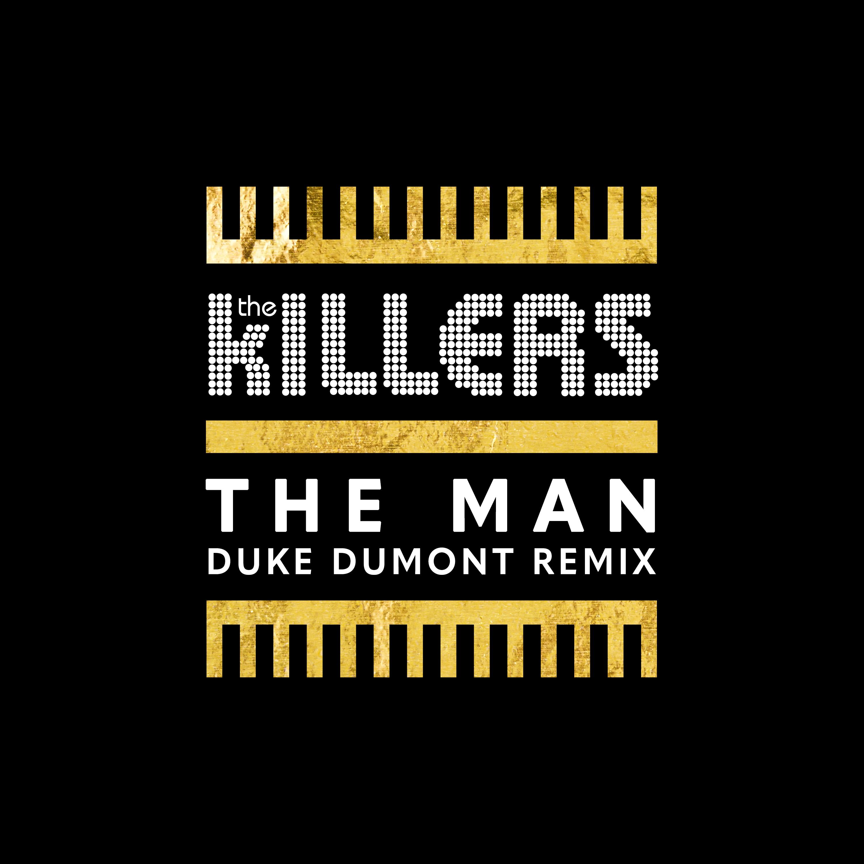 The Killers – The Man (Duke Dumont Remix) / OUT NOW | Duke Dumont