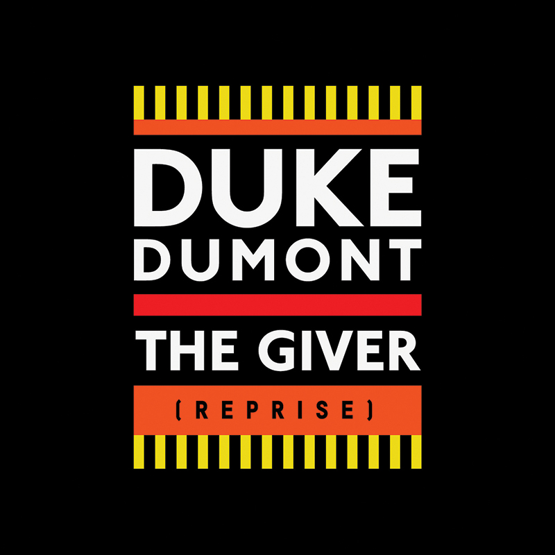 The Giver (Reprise) now on Spotify | Duke Dumont