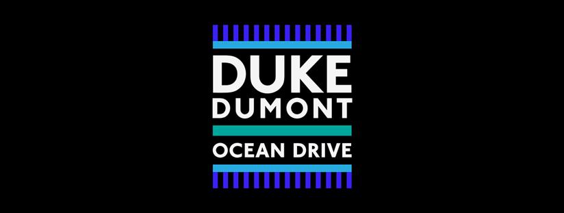 New Single… Ocean Drive Out Now! | Duke Dumont