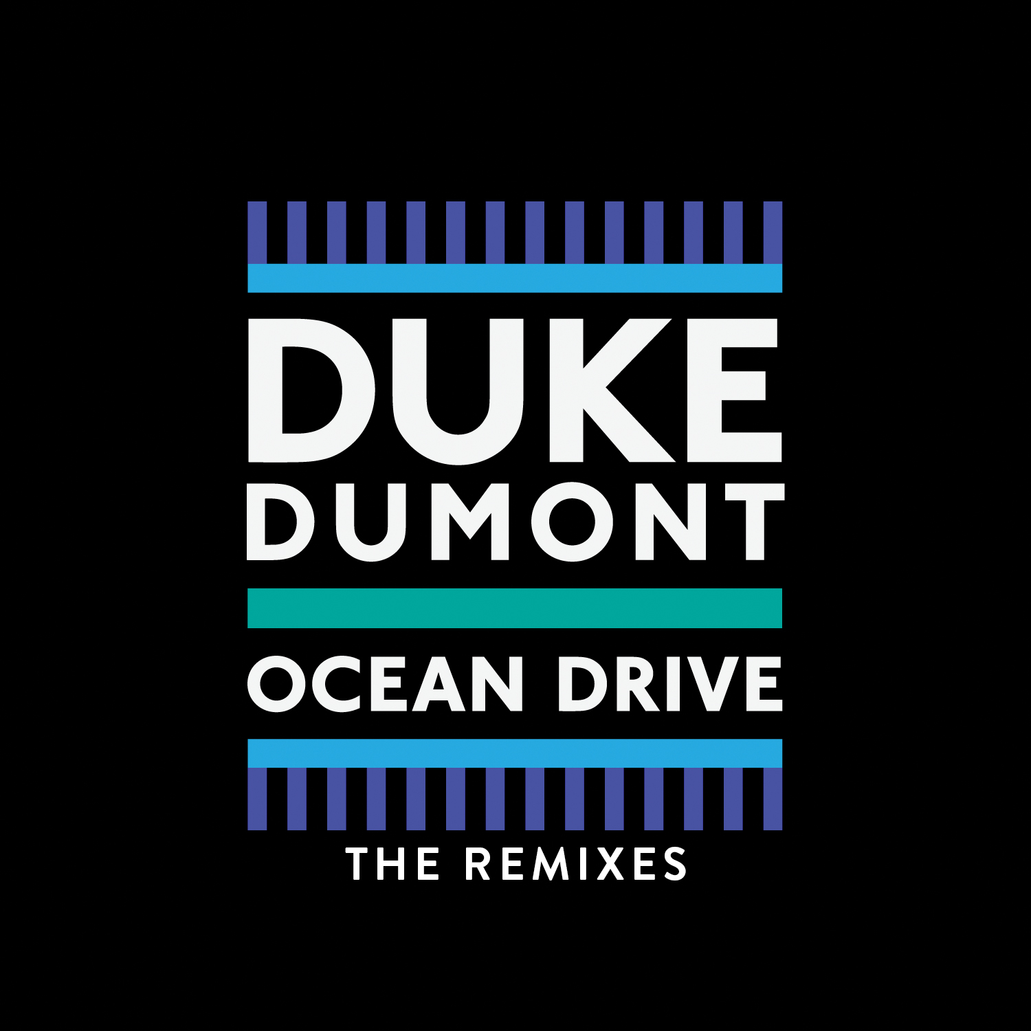 Ocean Drive – The Remixes | Duke Dumont